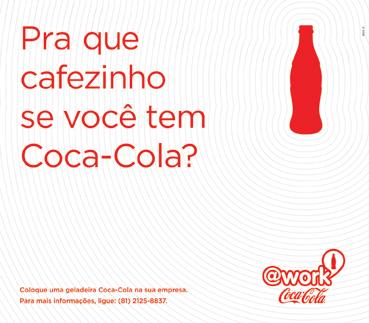 Projeto  Work Coca-Cola « Birô X Comunicação fefc3d26675
